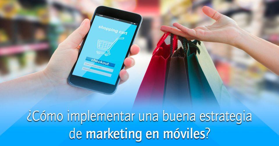 46c828326e41 Mobile marketing  ¿cómo desarrollar una estrategia exitosa y de bajo costo